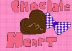 ~chocolate heart~