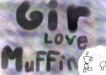 GIR LOVE MUFFIN