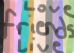 friends love live