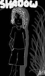 Call me Shadow ^^