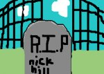 rest in peace nick hill
