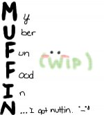 MUFFCUPS! :D