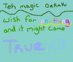 TEH MAGIC WISHING OEKAKI
