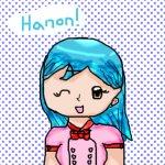 Hiya! I'm Hanon!