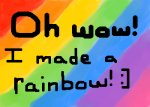 Pretty Rainbow!