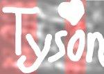 TYSON!!
