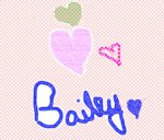 I love Bailey P.S. That is me!
