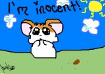 I'm inocent!