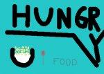 i twas hungry