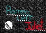 Romeo left Juliet standing in the rain.