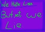 We Hate Liers