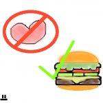 Love, NO, Cheeseburger, YES