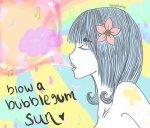 Blow a bubblegum sun