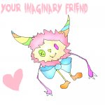 Your Imaginary Friend.